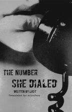 The Number She Dialed by niloufarm