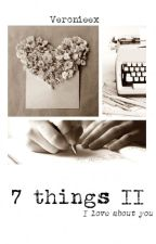 7 things II by Veronieex