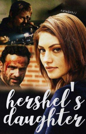 Hershel's daughter {Under Editing} by SaraDanii