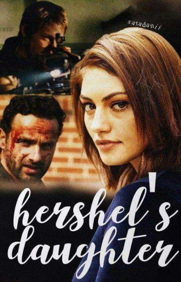 Hershel's daughter {Being Rewritten}