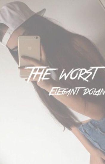 The Worst - g.d