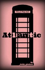 Atlantic by _daily_gladers_