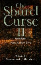 The Sharel Curse II (La Maldición de Sharel) by PaulaAndradeBrea