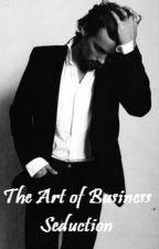 The Art of Business Seduction (Boyxboy) by SmartestOne