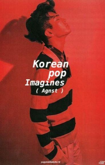 Agnst Kpop Imagines { On Hold }