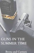 Guns in the summer time • sequel to psycho stalker by queencutie1D