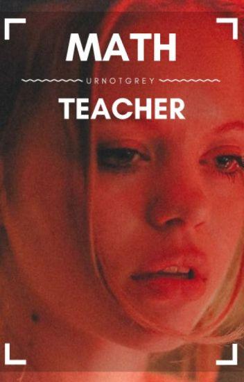 Math Teacher [h.s fanfic.]