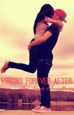 Virgins Forever After by angiechoudhury