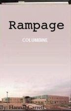 Rampage (Columbine) by httphgg