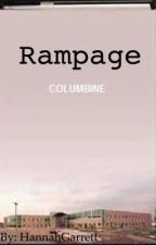 Rampage (Columbine) by httphgg