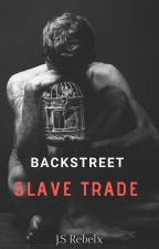 Backstreet Slave Trade (book 1 of the creatures series) by RebelClown