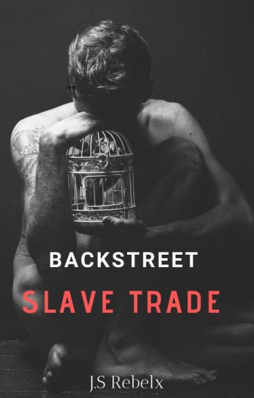 Backstreet Slave Trade (book 1 of the creatures series)
