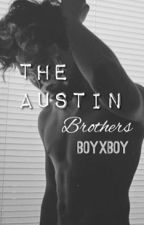 The Austin Brothers (boyxboy) by meilee18