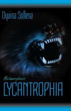 Metamorphosis || Licantropia || Libro 2 by DyvinaSollena