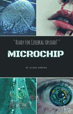 MICROCHIP - Nem Tudo É Predestinado by InWonderlandSmall