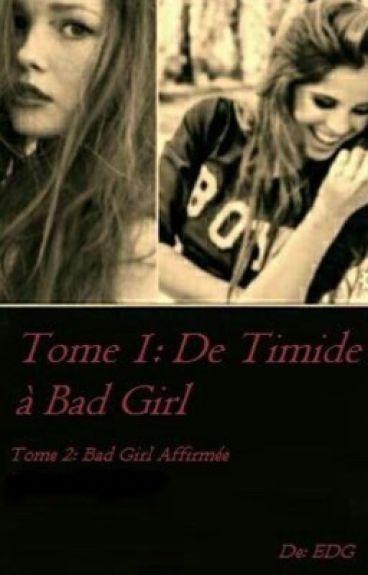 De timide à Bad girl