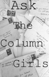 Ask The Column Girls by urfavcolumnists