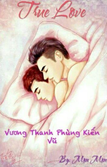 True Love (Vương Thanh- Phùng Kiến Vũ)