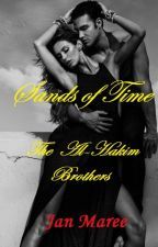 Sands of Time  - The  Al-Hakim brothers  -  Javier and Amanda story by JanVanEngen