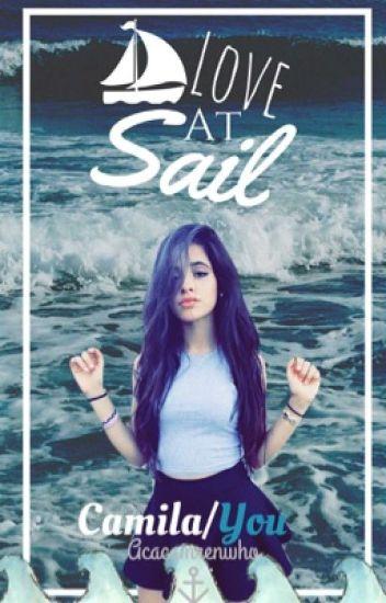 Love at Sail - Camila/You
