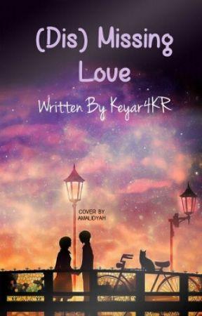 (Dis)Missing Love by keyar4KR