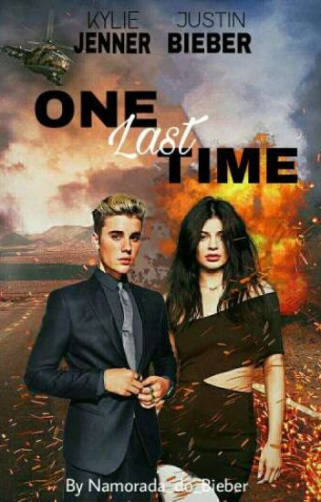 One Last Time || Justin Bieber