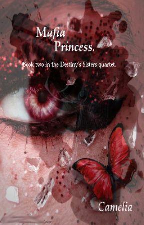 Mafia Princess (afgeschreven) by Camelia-22
