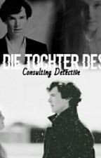 Die Tochter des Consulting Detective by Cumberfox