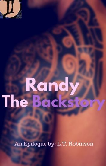 Randy: The Backstory