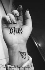 Wires (Niall Horan) by My-Chemical-Parade