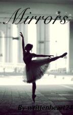 Mirrors by writtenheart24