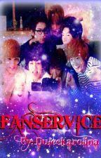 FanService by DulceKarol1na