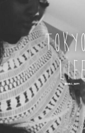 Tokyo's Life