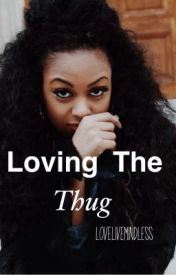 Lovin The Thug by LoveLiveMindless