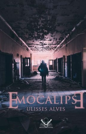 Emocalipse by UlissesAlves6