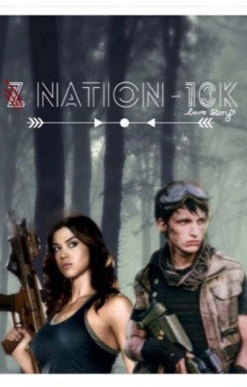 Z Nation - 10k Love Story