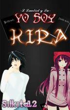 Yo soy Kira (L Lawliet y tu) COMPLETADA by B-Shiru
