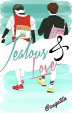 Jealous and Love by Sugatita