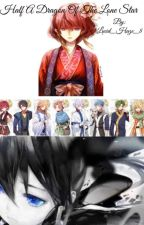 Half Dragon of the Lone Star  (Akatsuki no Yona Fanfic) by Lucid_Haze_8