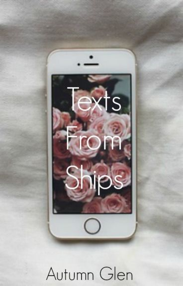 Texts From Ships