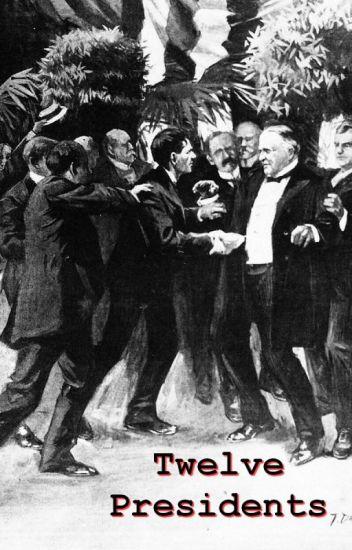 Twelve Presidents
