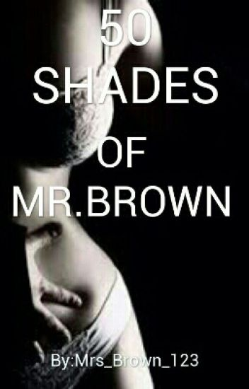 50 Shades Of Mr.Brown (Sequel) (2016)