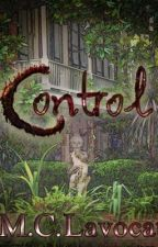 Control (The Soul of Voodoo, Book 1) - Completed by mclavocat