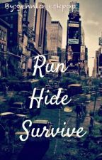 Run, Hide, Survive (boyxboy) by gennloveskpop