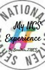My NCS Experience by Benallen_23NCS
