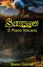 Sarrow - O Plano Volcano by Anduin110
