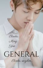 General (Yakında) by mizagatha