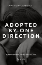 Adopted By One Direction by XariwritesX
