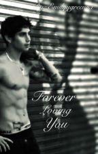 Forever loving you by emilyygreennx