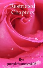 Restricted Chapters by purplebunnies106